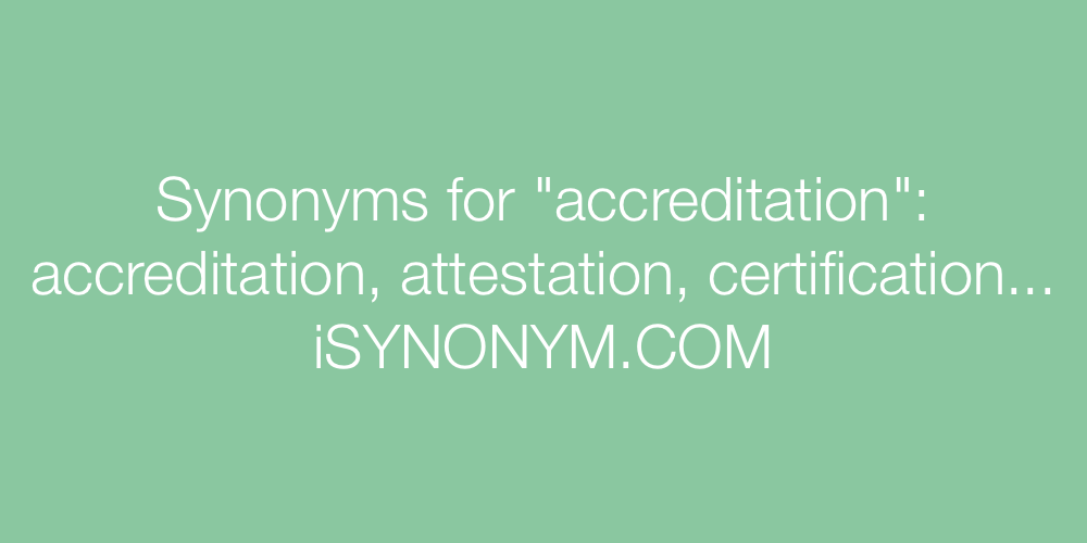 Synonyms accreditation