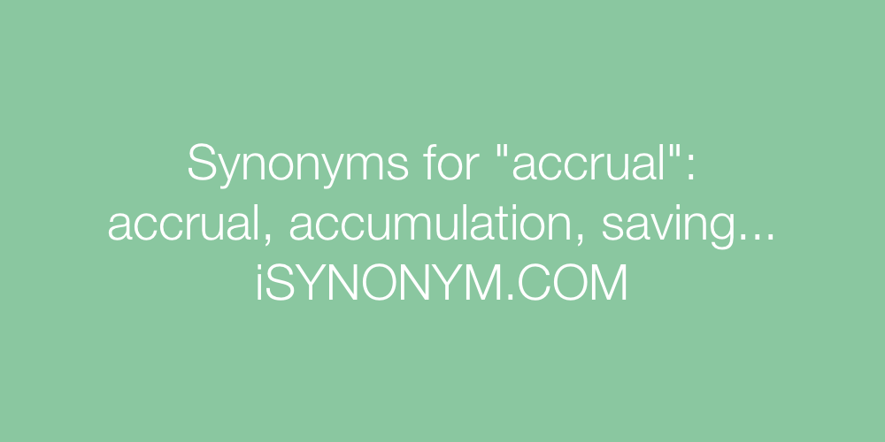 Synonyms accrual