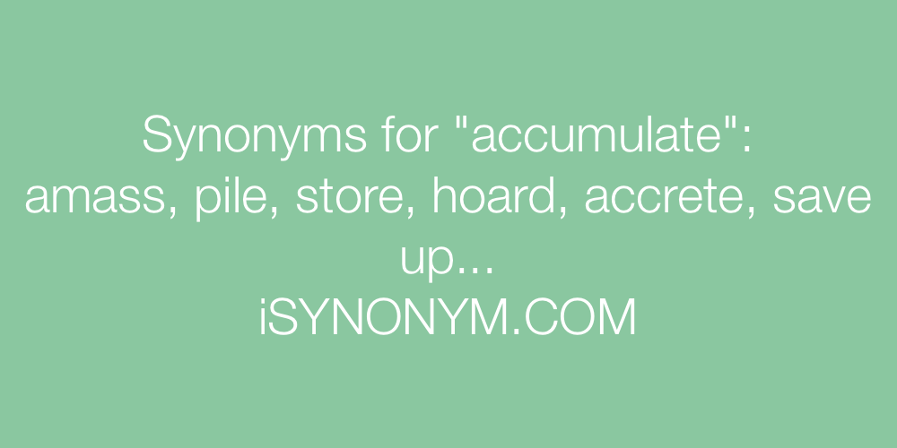 Synonyms accumulate