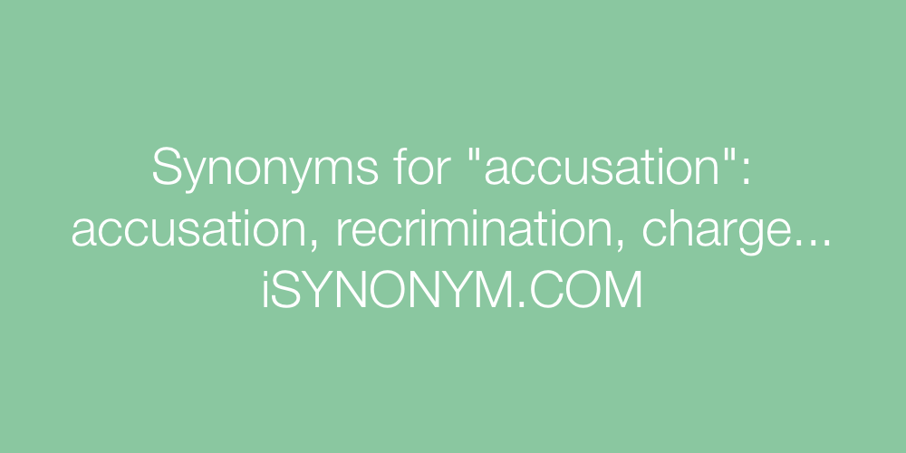 Synonyms accusation