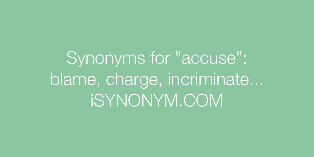 Synonyms accuse