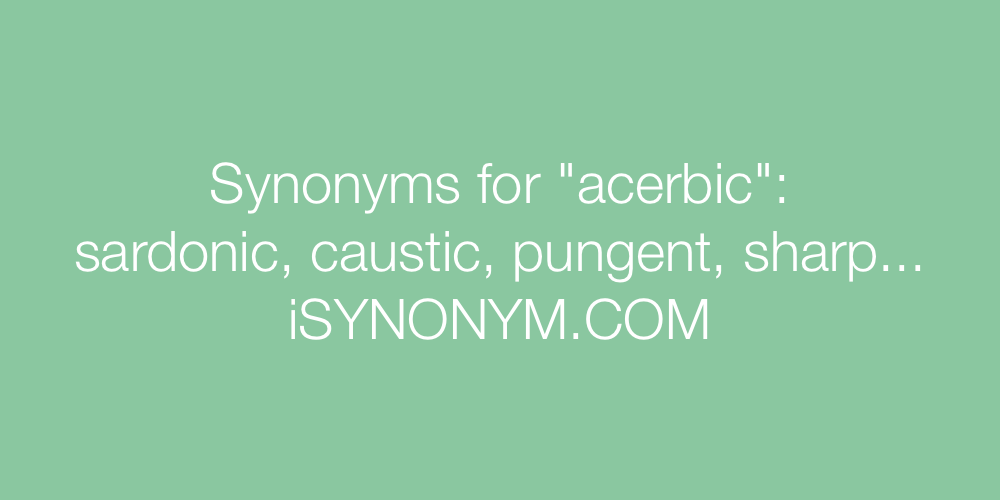 Synonyms acerbic