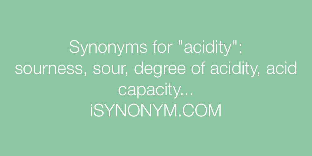 Synonyms acidity