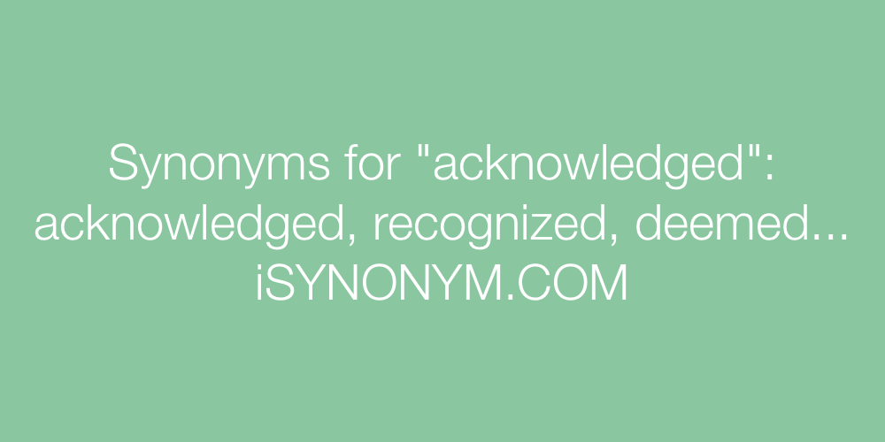 Synonyms acknowledged
