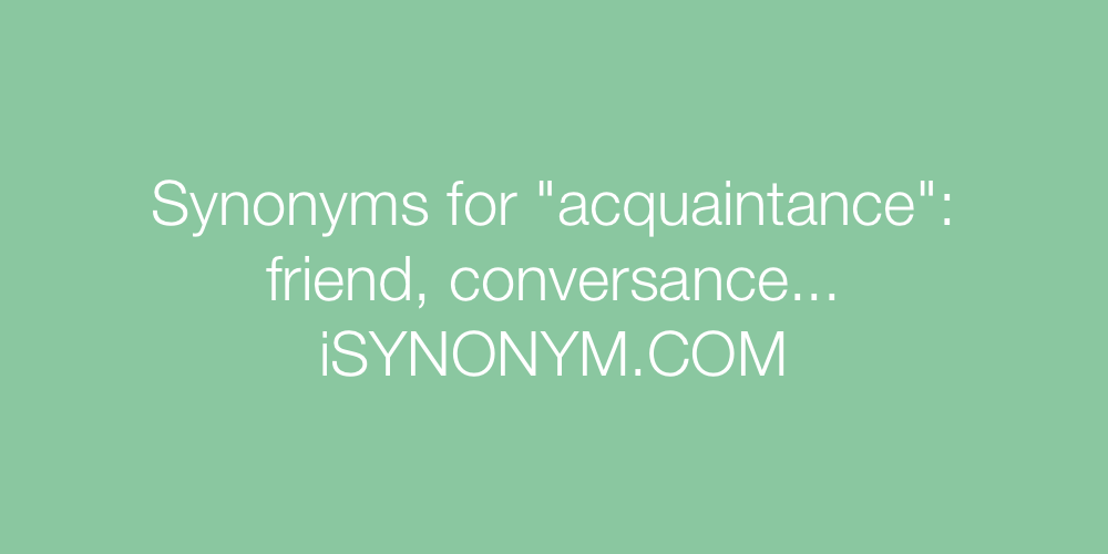 Synonyms acquaintance