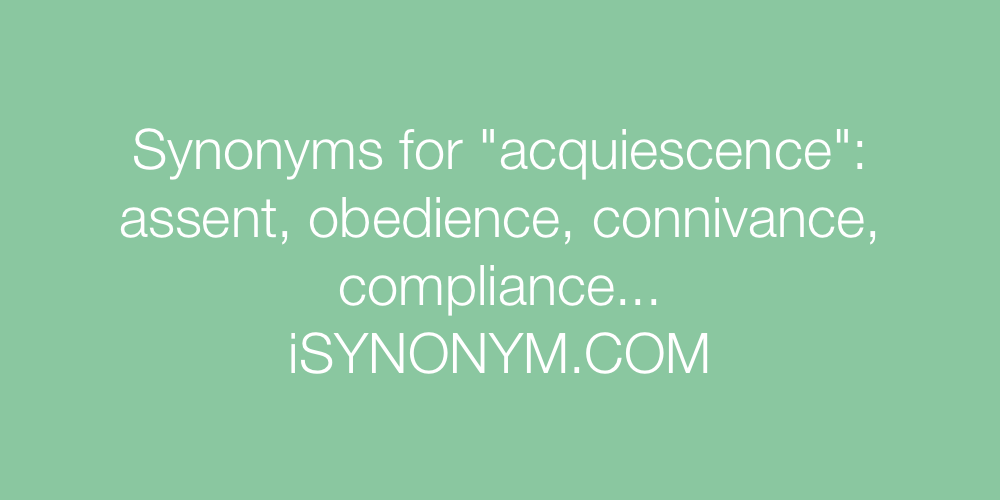 Synonyms acquiescence