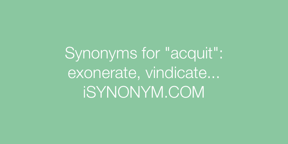 Synonyms acquit