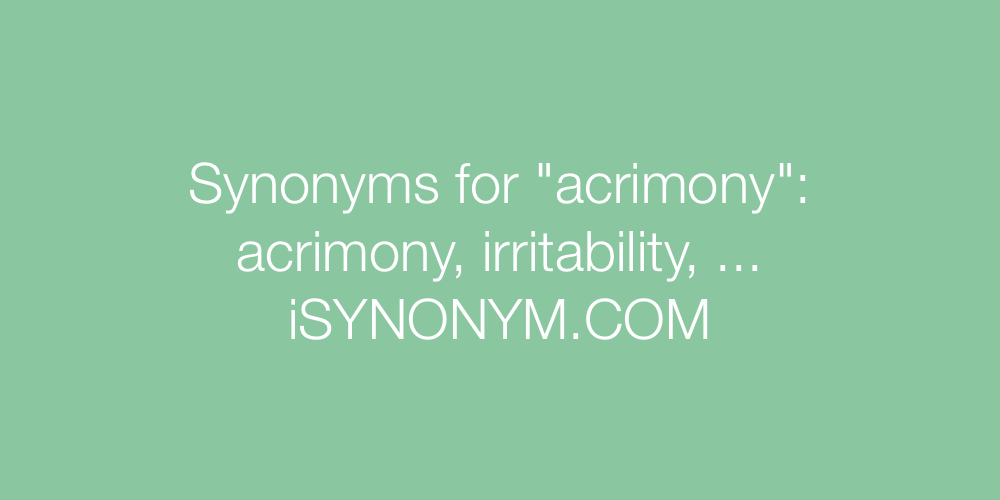 Synonyms acrimony