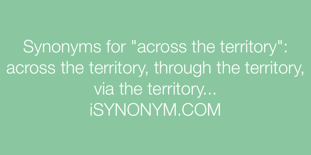 Synonyms across the territory