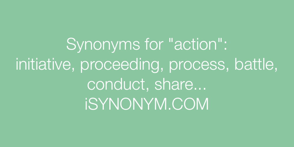 Synonyms action