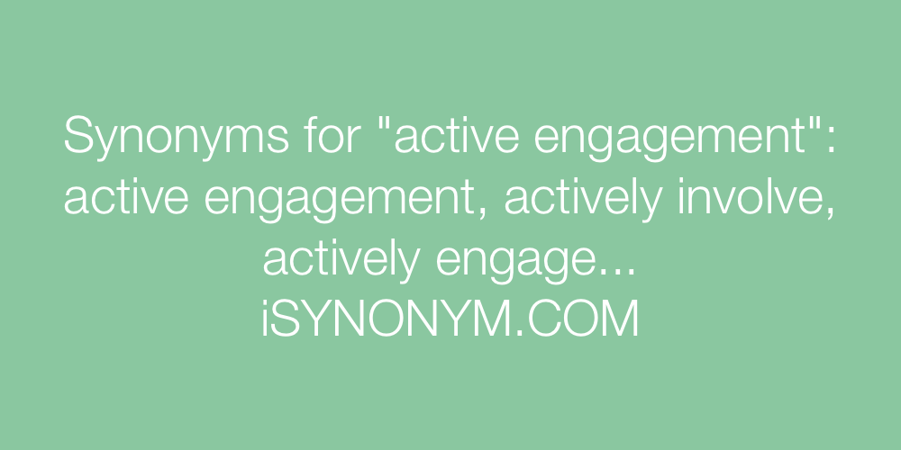 Synonyms active engagement