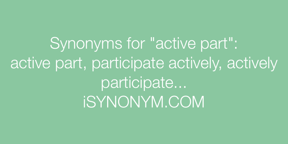Synonyms active part