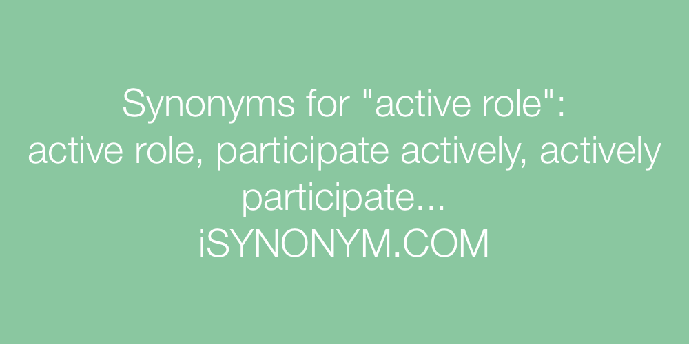 Synonyms active role