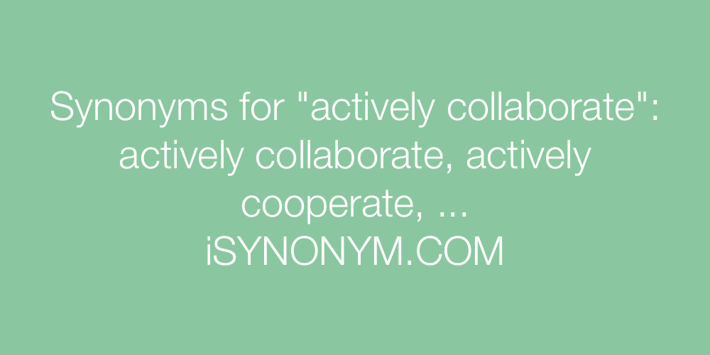 Synonyms actively collaborate