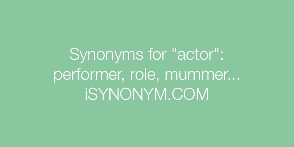Synonyms actor