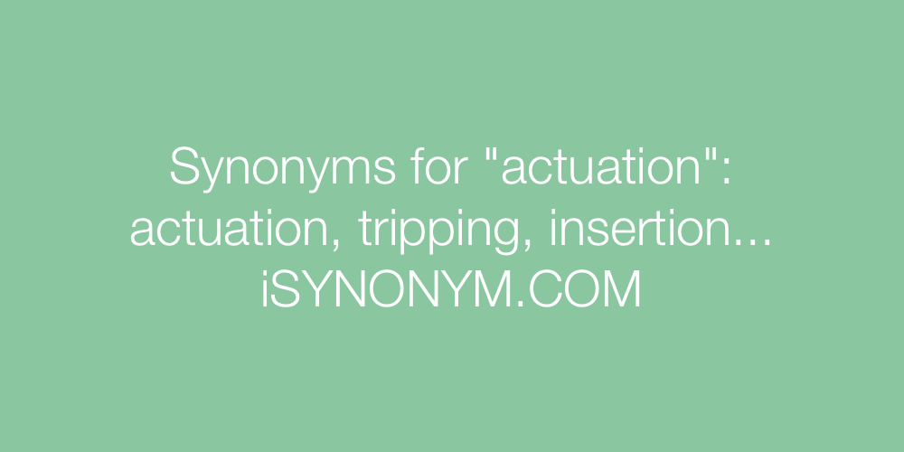 Synonyms actuation
