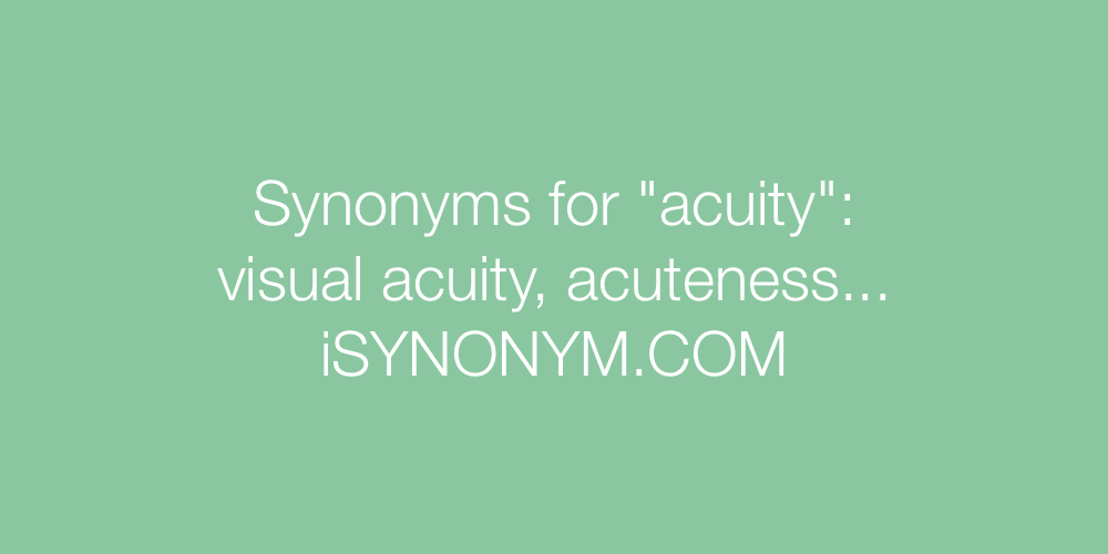 Synonyms acuity