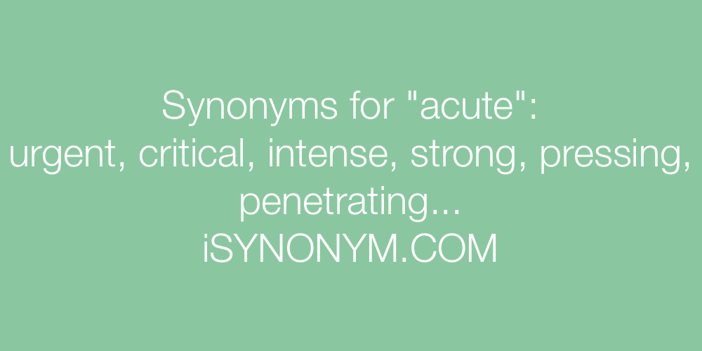 Synonyms acute