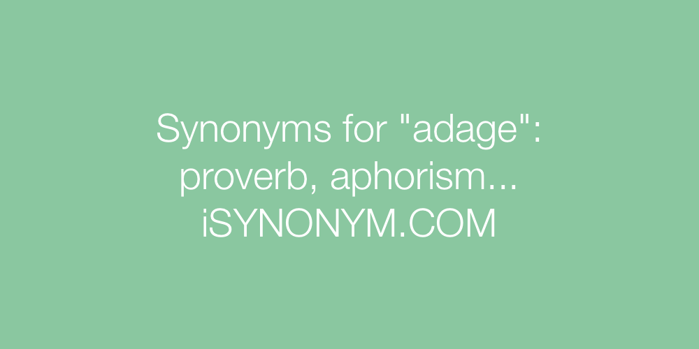 Synonyms adage