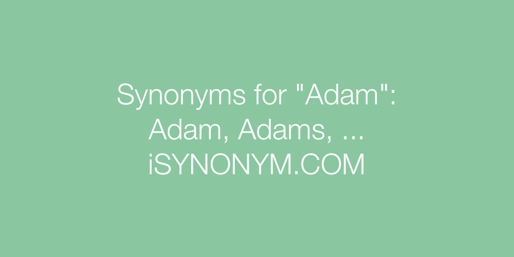 Synonyms Adam