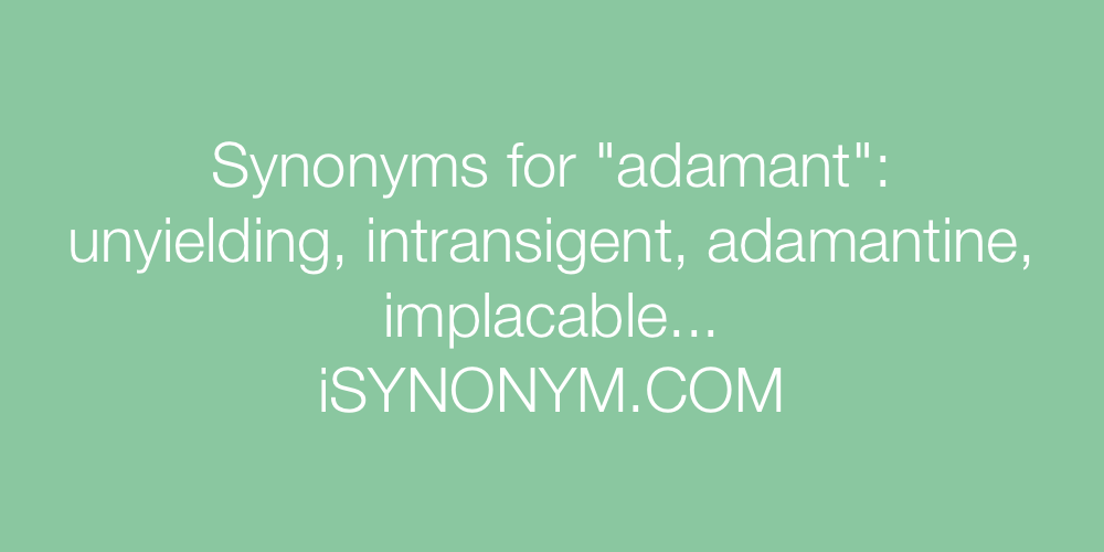 Synonyms adamant