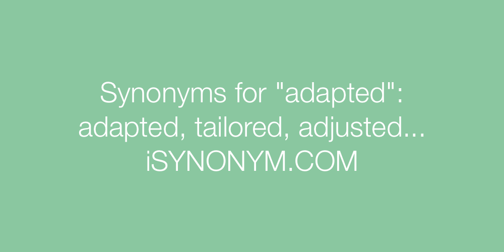 Synonyms adapted