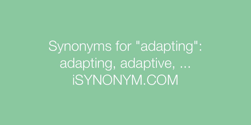Synonyms adapting