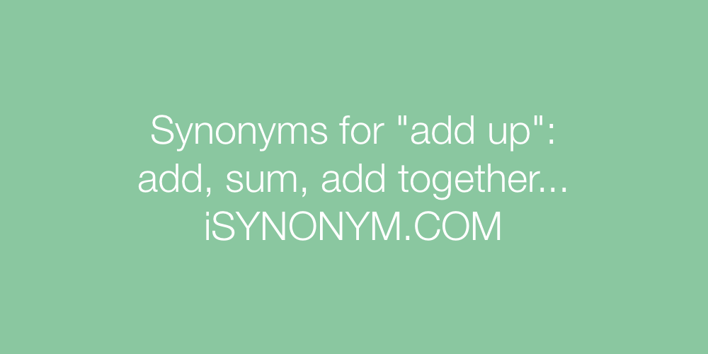 Synonyms add up