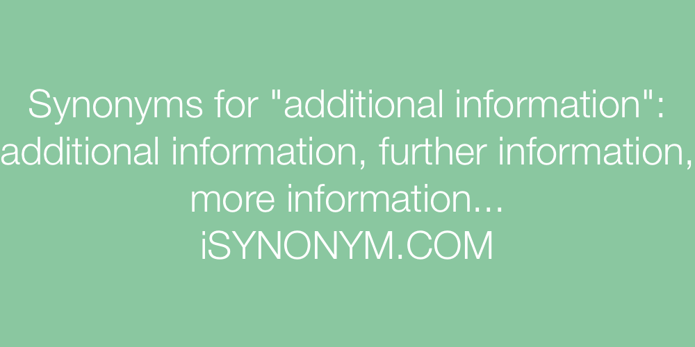 Synonyms additional information