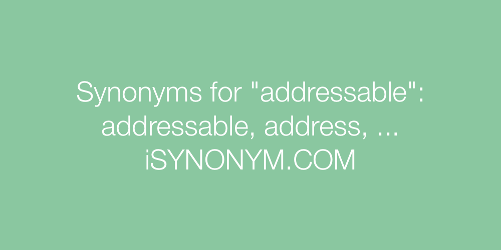 Synonyms addressable