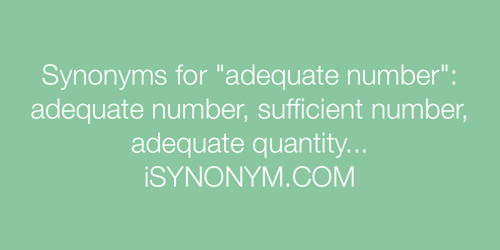 Synonyms adequate number