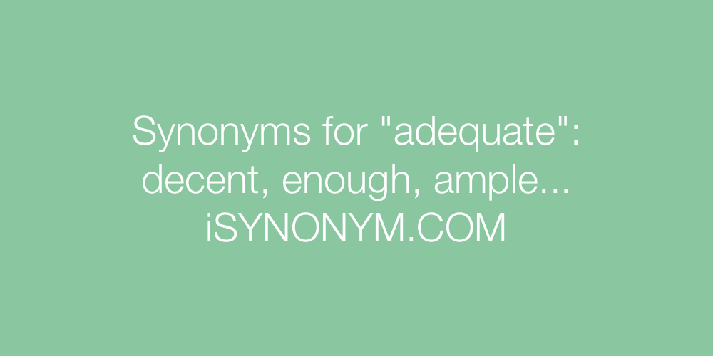 Synonyms adequate