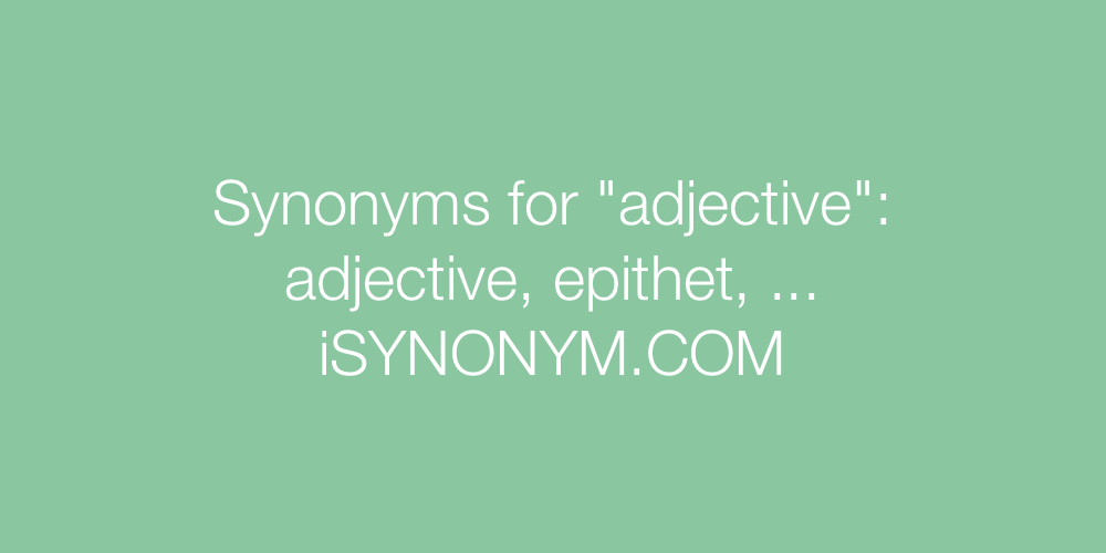 Synonyms adjective