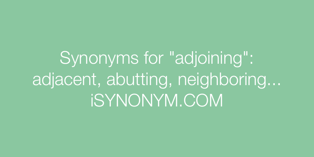 Synonyms adjoining