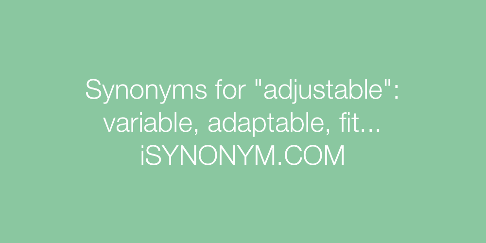 Synonyms adjustable