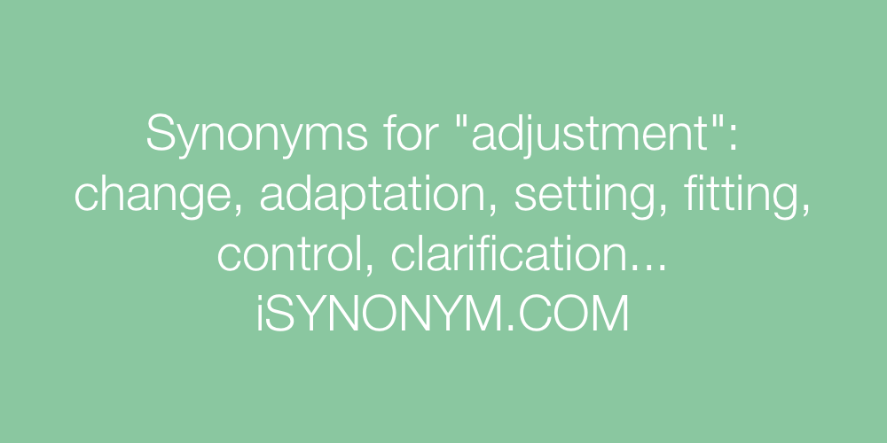 Synonyms adjustment