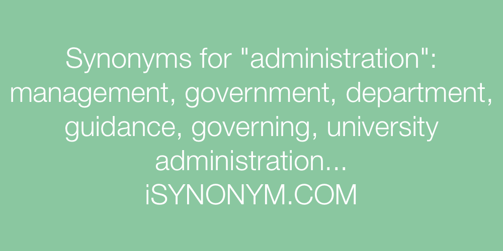 Synonyms administration