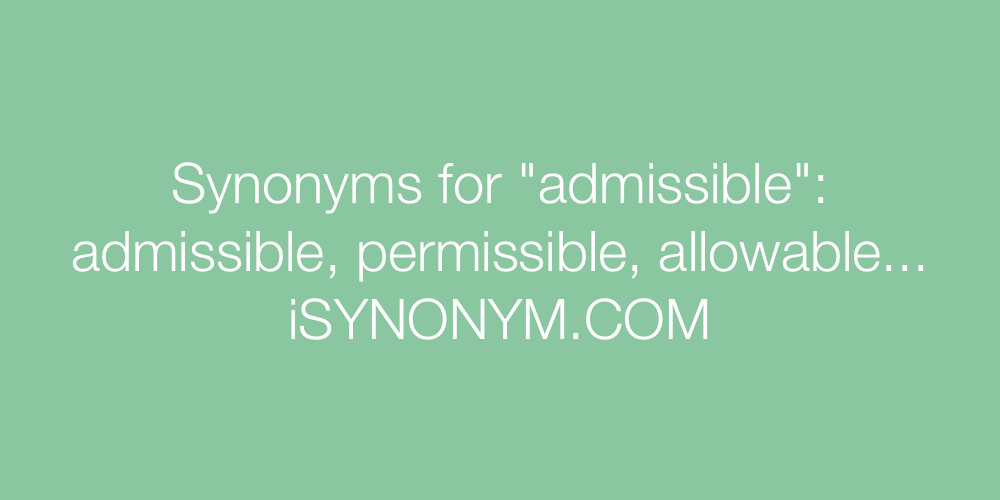Synonyms admissible