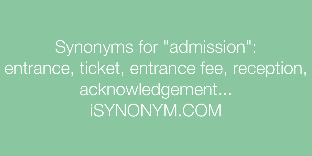 Synonyms admission
