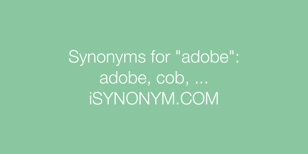 Synonyms adobe
