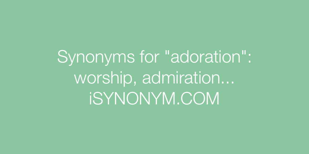 Synonyms adoration