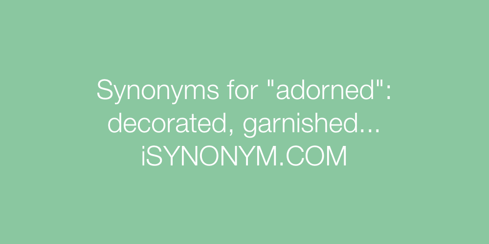 Synonyms adorned