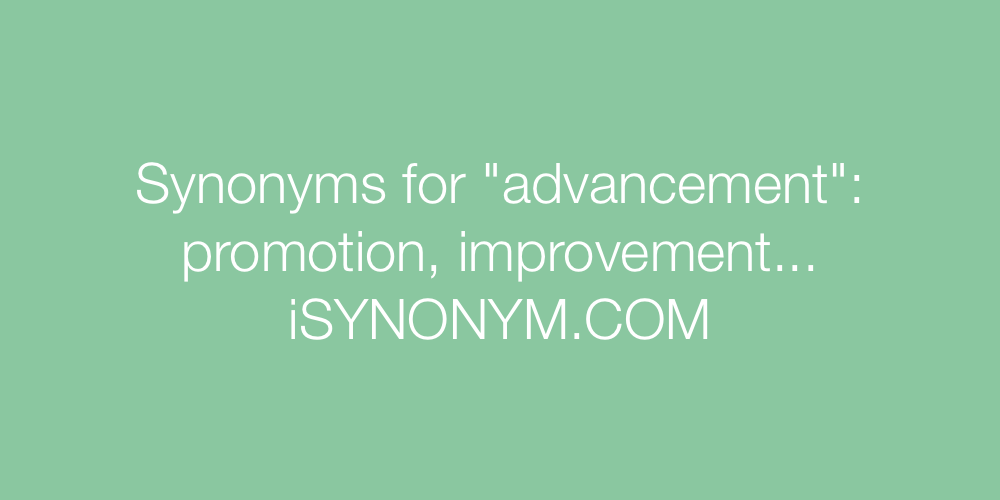 Synonyms advancement