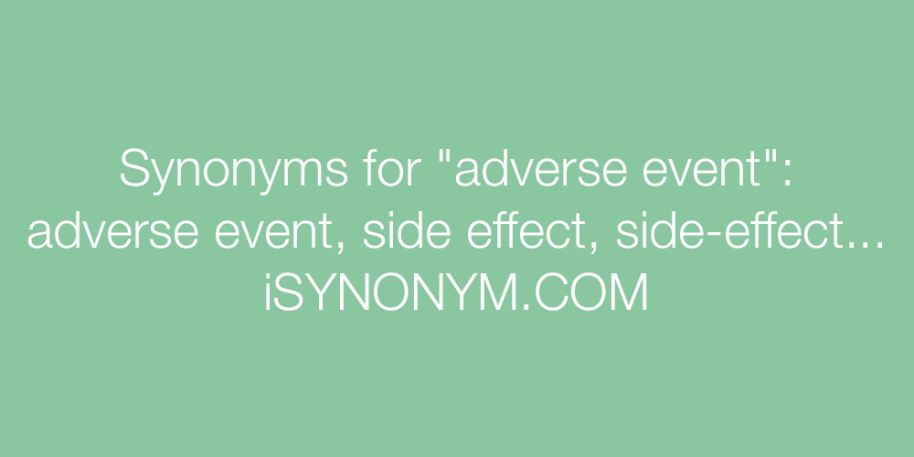 Synonyms adverse event