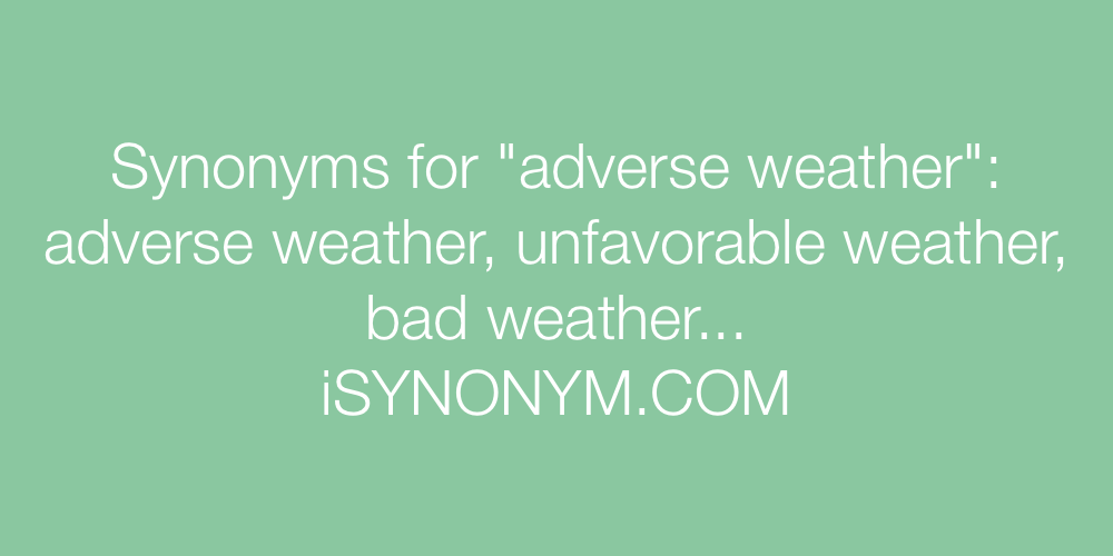 Synonyms adverse weather