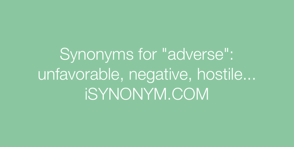 Synonyms adverse