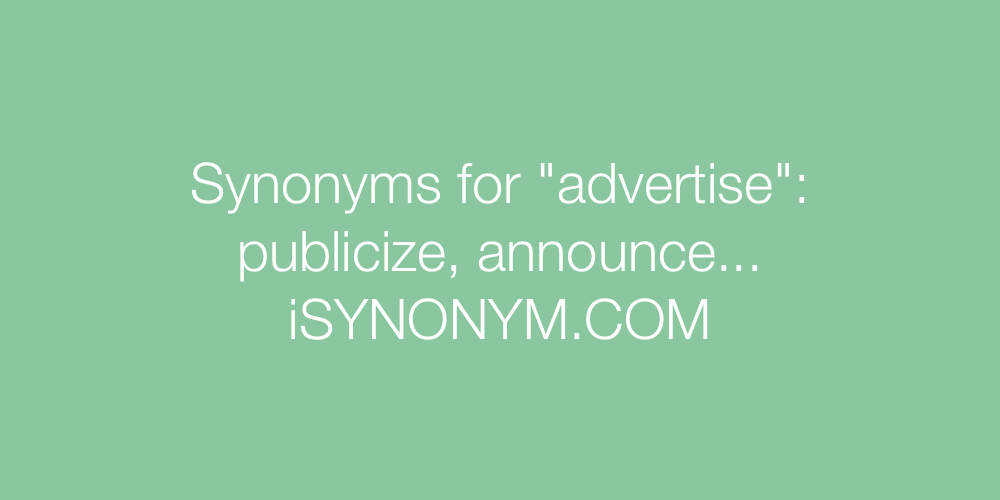 Synonyms advertise