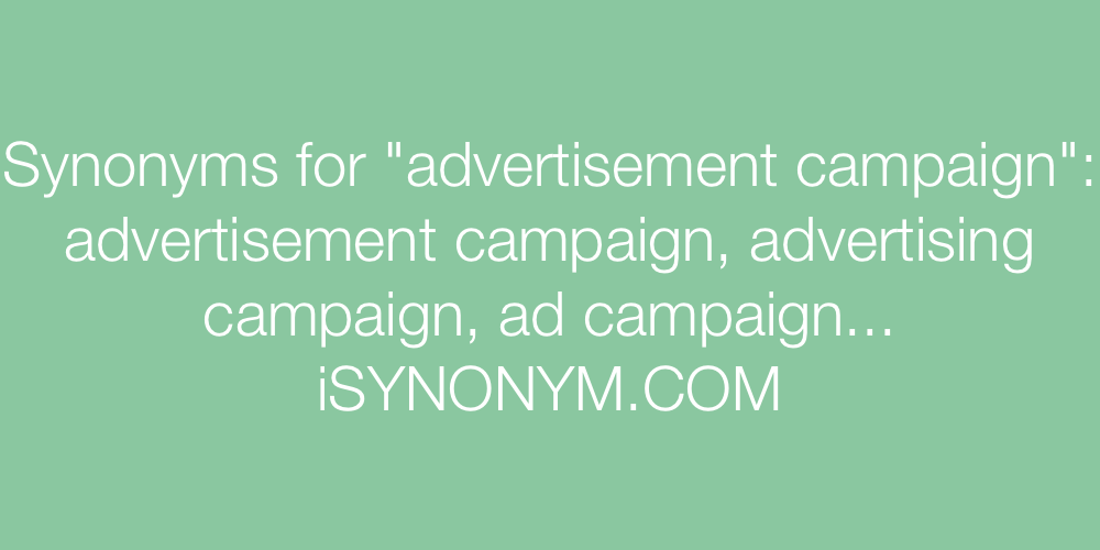 Synonyms advertisement campaign