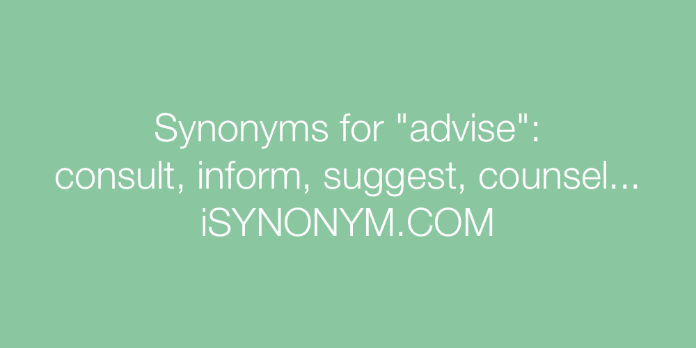 Synonyms advise