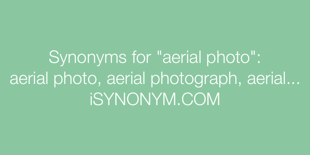 Synonyms aerial photo